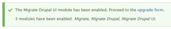 Drupal 8 升级 Migrate 模块启用成功信息